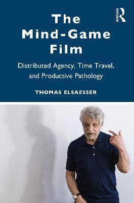 Melodrama, Trauma, Mind-games by Thomas Elsaesser