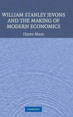 William Stanley Jevons and the Making of Modern Economics book