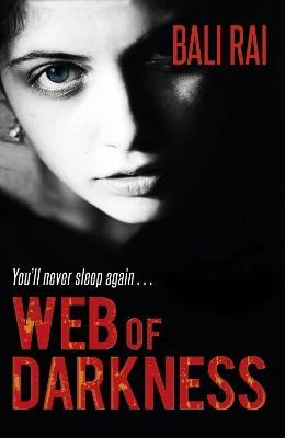 Web of Darkness by Bali Rai