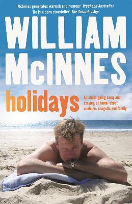 Holidays by William McInnes