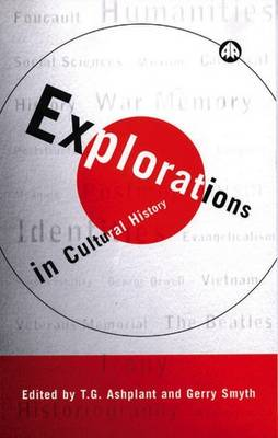 Explorations in Cultural History by T. G. Ashplant