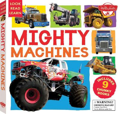 Mighty Machines by Walter Foster Jr. Creative Team