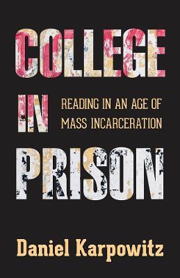 College in Prison by Daniel Karpowitz