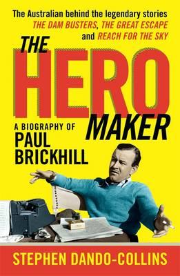 Hero Maker by Stephen Dando-Collins