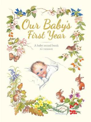 Our Baby's First Year by Yvonne Perrin