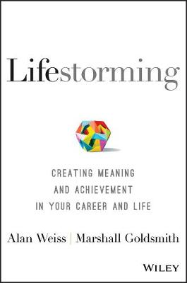 Lifestorming by Alan Weiss