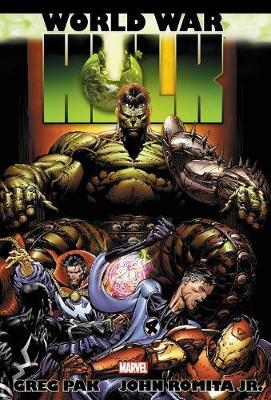 Hulk: World War Hulk Omnibus by Greg Pak