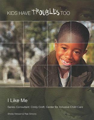 I Like Me by Sheila Stewart