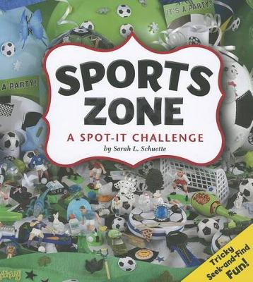 Sports Zone by Sarah L Schuette