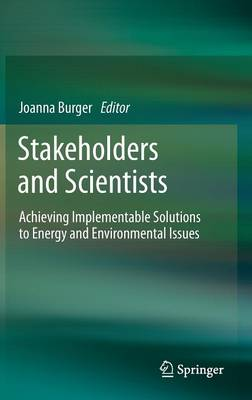 Stakeholders and Scientists by Joanna Burger