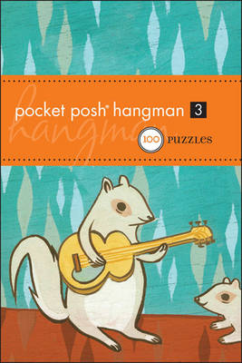 Pocket Posh Hangman 3 by The Puzzle Society