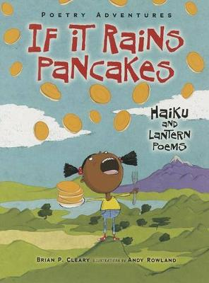 If It Rains Pancakes by Brian Cleary