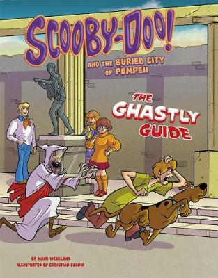 Scooby-Doo! and the Buried City of Pompeii by Mark Weakland