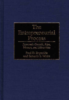 The Entrepreneurial Process by Paul Reynolds