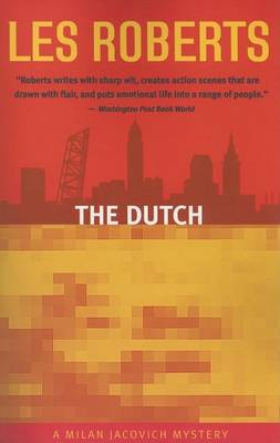 Dutch by Research Associate Les Roberts