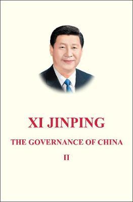 Xi Jinping: The Governance of China Volume 2 by Xi Jinping