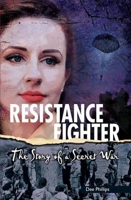 Resistance Fighter by Dee Phillips
