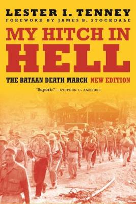 My Hitch in Hell: The Bataan Death March, New Edition by Lester I. Tenney