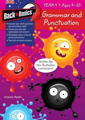 Back to Basics - Grammar and Punctuation Year 4 book