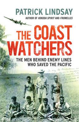The Coast Watchers by Patrick Lindsay