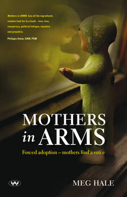 Mothers in ARMS by Meg Hale
