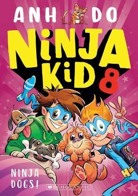 Ninja Kid #8 Ninja Dogs! book