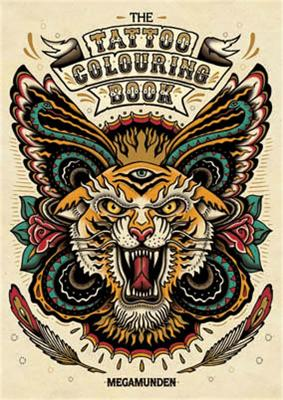 Tattoo Colouring Book by Megamunden
