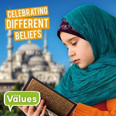 Celebrating Different Beliefs by Steffi Cavell-Clarke