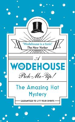 Amazing Hat Mystery by P. G. Wodehouse