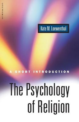 Psychology of Religion by Kate Loewenthal