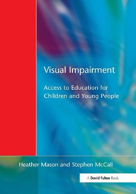 Visual Impairment by Heather Mason