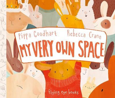 My Very Own Space by Goodhart Pippa