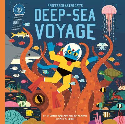 Professor Astro Cat's Deep-Sea Voyage book