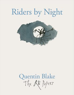Riders by Night by Quentin Blake