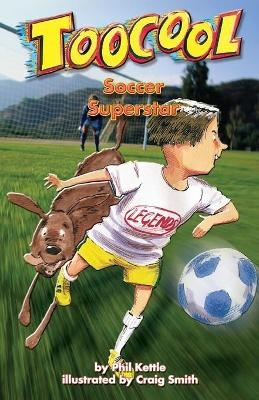 Soccer Superstar by Phil Kettle