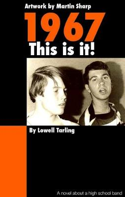 1967: This is it! by Lowell Tarling