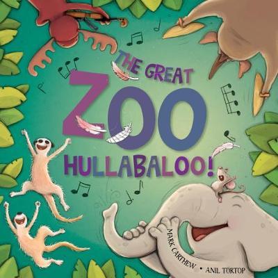 Great Zoo Hullabaloo by Mark Carthew