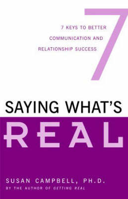 Saying What's Real by Susan Campbell