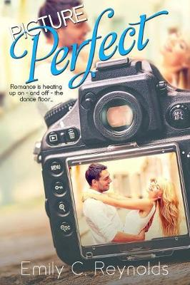 Picture Perfect by Emily Reynolds