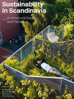 Sustainability in Scandinavia: Architectural Design and Planning by Ali Malkawi