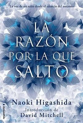 Razon Por la Que Salto by Naoki Higashida