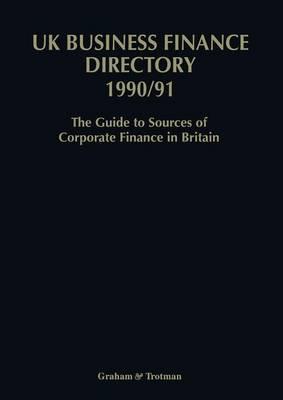 UK Business Finance Directory 1990/91 book