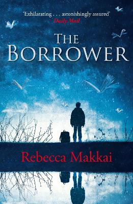 Borrower by Rebecca Makkai