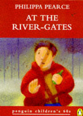 At the River-gates by Philippa Pearce