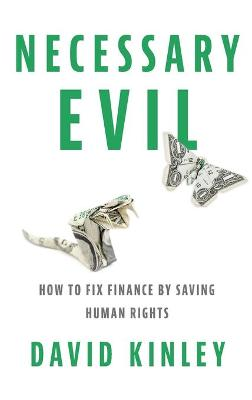 Necessary Evil by David Kinley