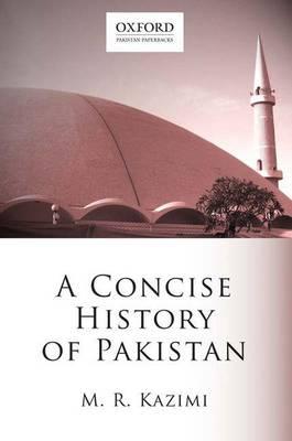 A Concise History of Pakistan by Muhammad Reza Kazimi