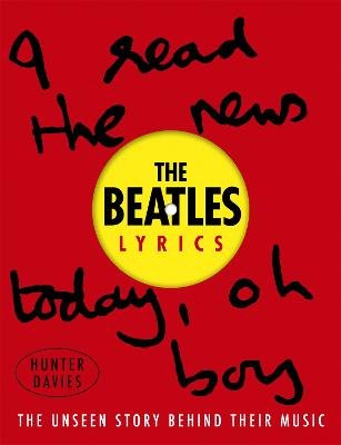 Beatles Lyrics by Hunter Davies