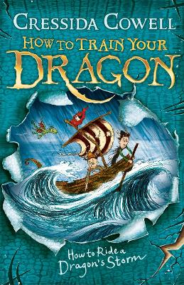 How to Train Your Dragon: How to Ride a Dragon's Storm by Cressida Cowell