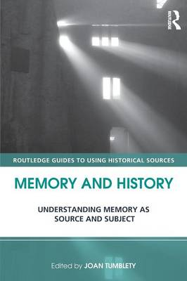 Memory and History by Joan Tumblety
