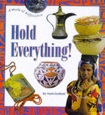 Hold Everything! by Sara Corbett